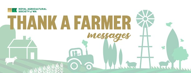 Thank A Farmer Messages - 2019 Perth Royal Show